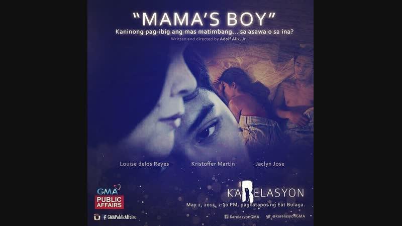 Karelasyon: Mama's boy (2015)