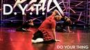 D. Y. T (Do Your Thing) - NVDES & REMMI   Radix Dance Fix Season 2   Brian Friedman Choreography