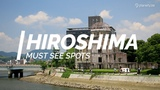 All about Hiroshima - Must see spots in Hiroshima One Minute Japan Travel Guide