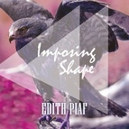 Édith Piaf альбом Imposing Shape