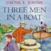 Джером К Джером «Трое в лодке, не считая собаки»