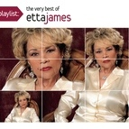 Etta James альбом Playlist: The Very Best Of Etta James