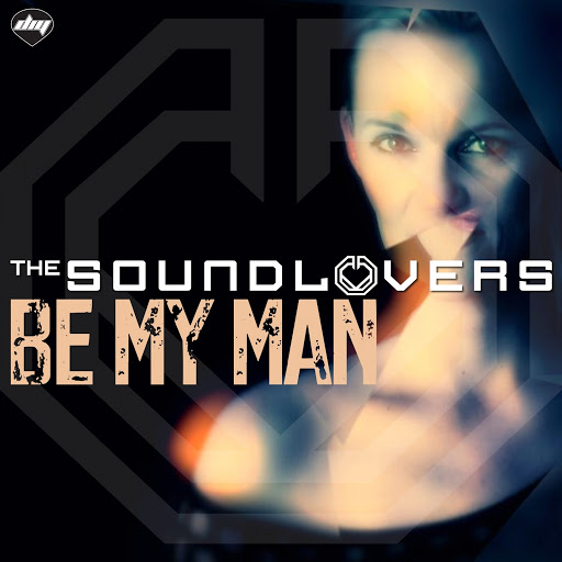Soundlovers альбом Be My Man