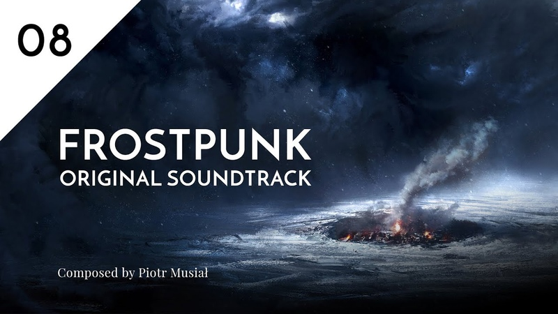 08. Into The Storm - Frostpunk Original Soundtrack
