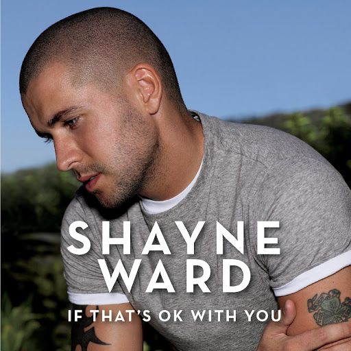 Shayne Ward альбом If That's OK With You