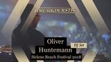 Oliver Huntemann - Helene Beach Festival 2018