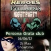 Heroes vs Villains Night Party! 18+
