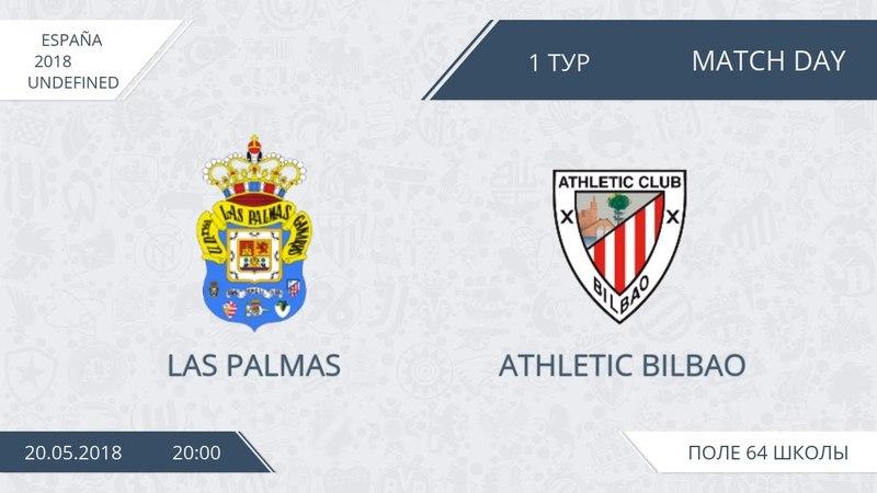 20.05.2018 Las Palmas Atletic Bilbao. Nizhny Tagil. Afl.