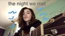 The night we met (cover)