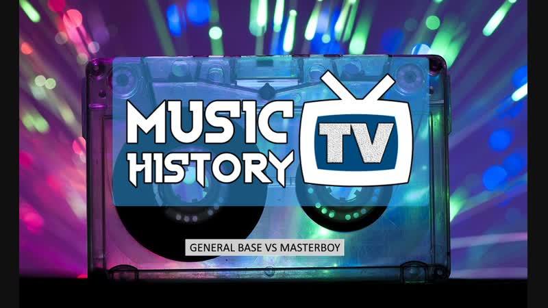 Радио Grand представляет - MusicTV History (General Base VS Masterboy)