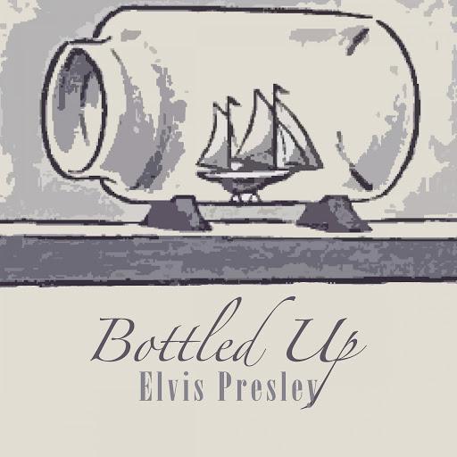 Elvis Presley альбом Bottled Up