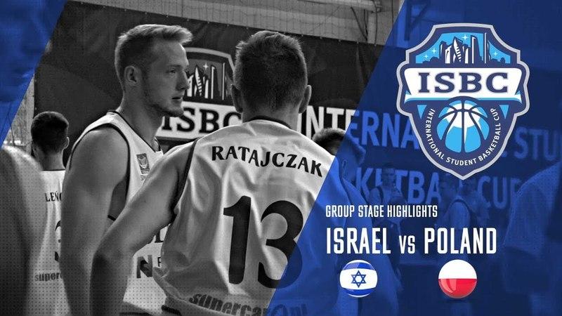 ISBC Highlights. Israel vs Poland (May 20)