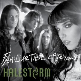 Halestorm альбом Familiar Taste Of Poison