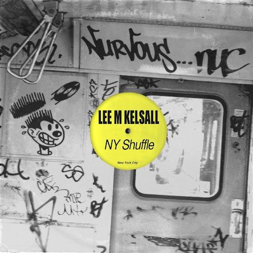 lee m kelsall альбом NY Shuffle