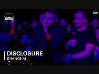 Deep House presents: Disclosure Boiler Room Shanghai [DJ Live Set HD 720]