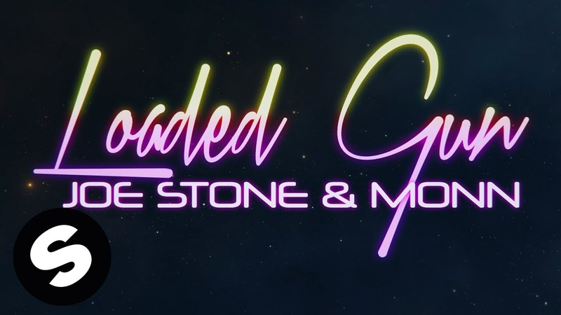 Joe Stone Monn - Loaded Gun   OFFICIAL LYRIC