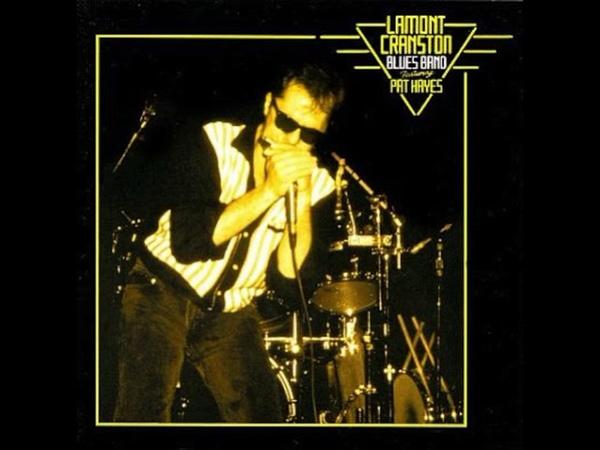 Lamon Cranston Blues Band - Dont Wanna Know ( Lamont Cranston feat Pat Hayes ) 1996