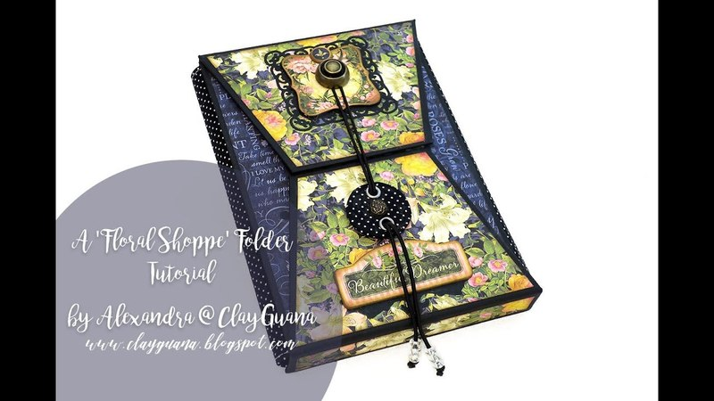 A G45 Floral Shoppe Folder - Tutorial