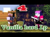 [ч.04] Minecraft Vanilla hard Lp - Шахта ужасов