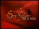 Заставка Soy gitano Цыганская кровь 2003