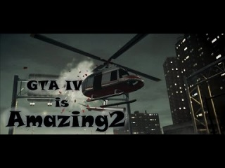 Grand Theft Auto 4 | Prototype868 - GTA 4 is Amazing 2 - Two Steps From Hell - Protectors of the Earth