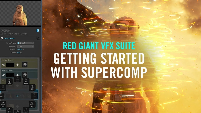 Getting Started with Supercomp | Red Giant VFX Suite