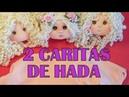 HACEMOS DOS CARITAS PARA EL HADA CHLOE video- 363