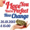 Закрытие I Love You, You're Perfect, Now Change