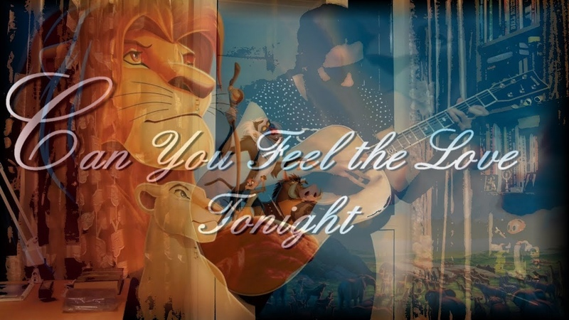 The Lion King OST Can You Feel The Love Tonight fingerstyle