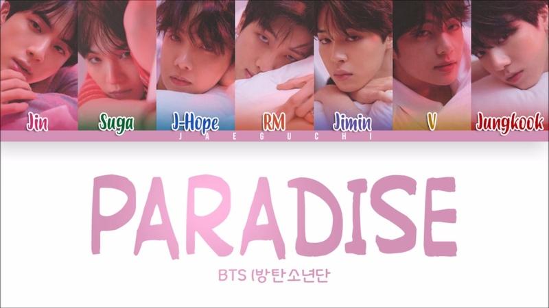 BTS 방탄소년단 PARADISE 낙원 Color Coded Lyrics Eng Rom Han