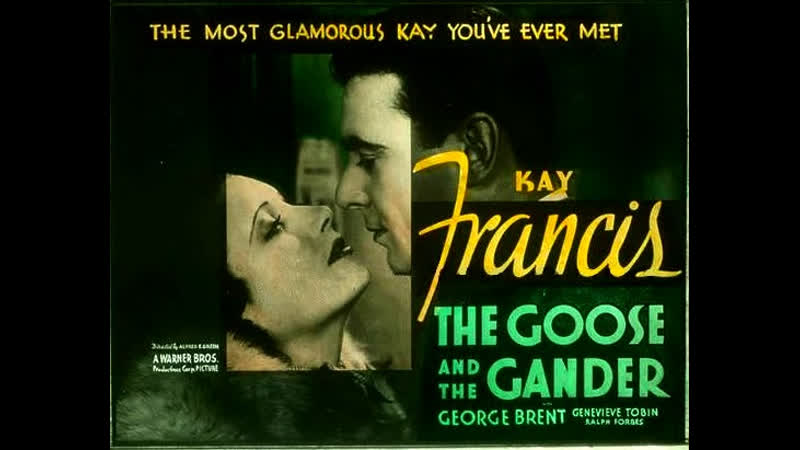 The Goose and the Gander 1935 Kay Francis George Brent Genevieve Tobin