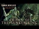 Dark Souls 2 Crown of the Sunken King Обзор первого DLC VaatiVidya Русская озвучка 16