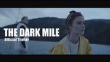 Тёмная миля 2017 трейлер