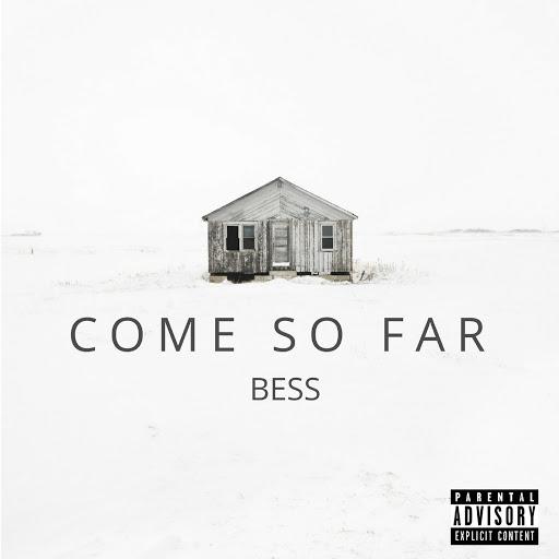 Bess альбом Come so Far