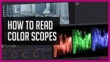 How to Read Color Scopes - DaVinci Resolve Color Correction Tutorial