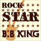 B.B. King альбом Rock Star