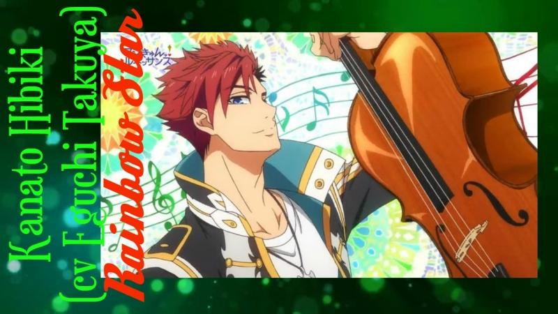 Kanato Hibiki (cv Eguchi Takuya) - Rainbow Star - rus sub full