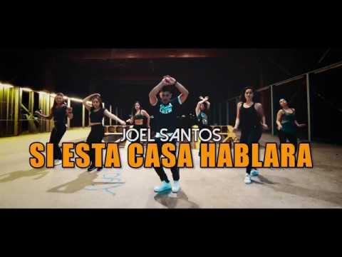 SI ESTA CASA HABLARA - Bachata Joel Santos (Coreografía ZUMBA) / LALO MARIN