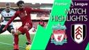 Liverpool v. Fulham I PREMIER LEAGUE MATCH HIGHLIGHTS I 11/11/18 I NBC Sports