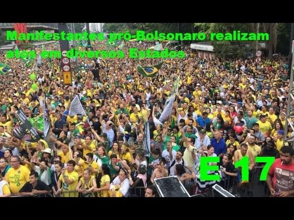 E ele sim Manifestantes pró Bolsonaro em diversos Estados 30/09/2018