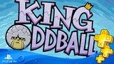 King Oddball ► Бесплатная игра для подписчиков PS Plus ► #3#3 МАЙ 2018