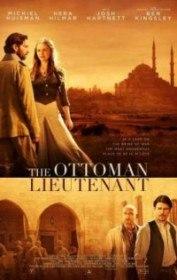 Горы и камни / The Ottoman Lieutenant (2017)