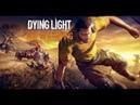 Время Dying Light 15 серия COOP 2