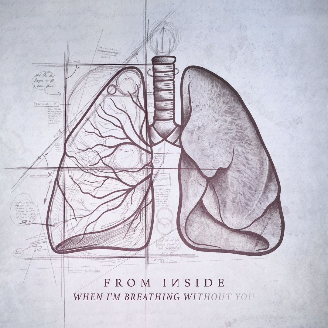 From Inside - When I'm Breathing Without You [EP] (2018)