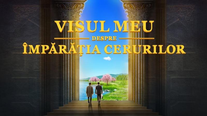 """Film crestin """"Visul meu despre împărăția cerurilor"""" Cum căutăm Împărăția lui Dumnezeu? (Film întreg)"""
