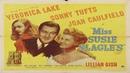Miss Susie Slagle's starring Veronica Lake and Joan Caulfield! 1946