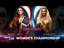 шоудаун-18 | Бэкки Линч против Шарлотты Флэр - матч за титул женщин