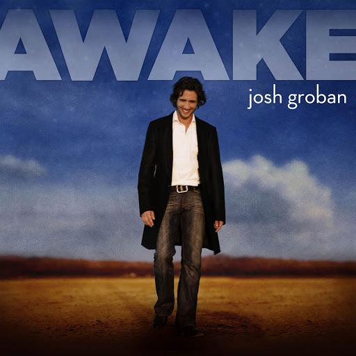Josh Groban альбом Awake (U.S. Version)