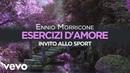 Ennio Morricone - Esercizi d'amore ● Invito alla Sport (High Quality Audio)