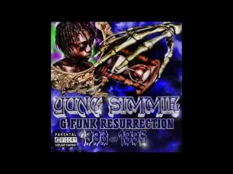 Yung Simmie - G Funk Resssurection 1993-1995 Underground Tape 66.6